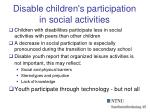 disable children s participation in social activities
