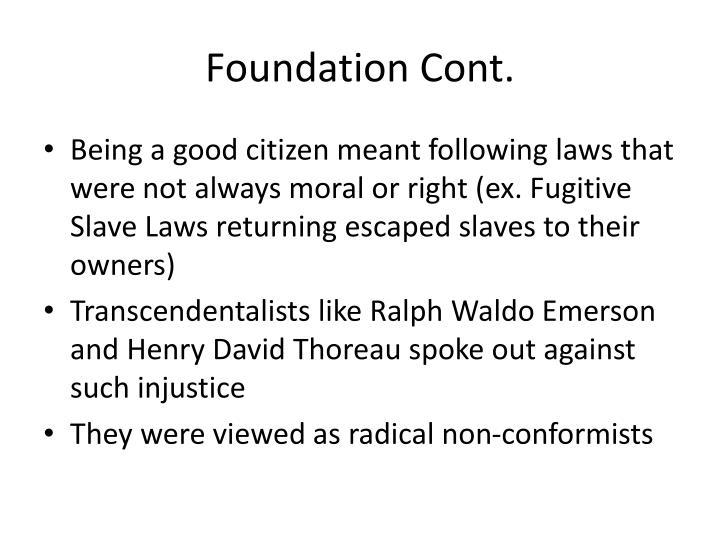 Foundation Cont.