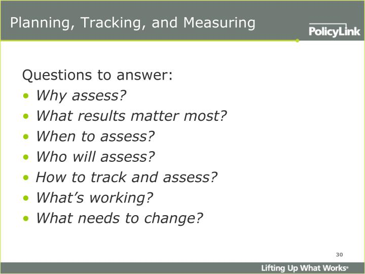 Planning, Tracking, and Measuring