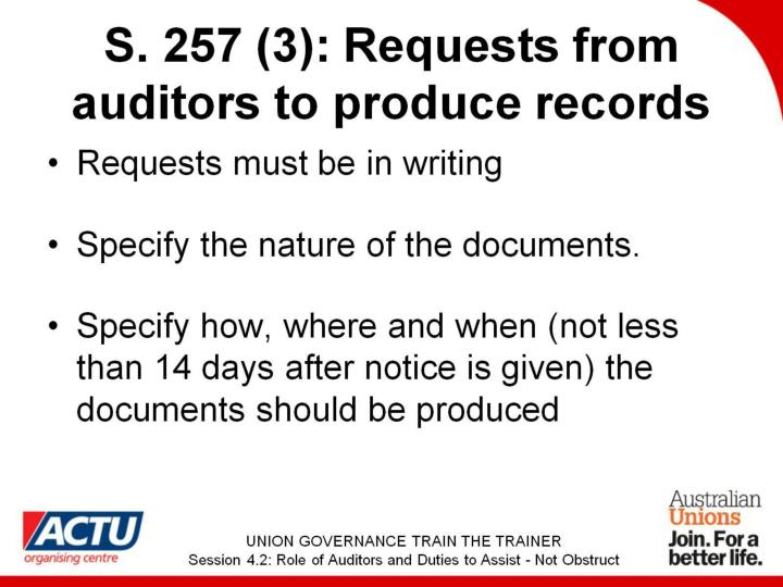 S. 257 (3): Requests from auditors to produce records