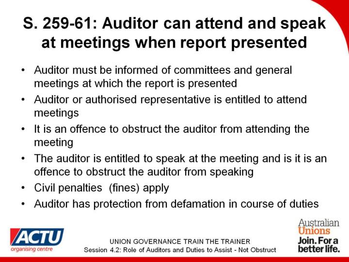 S. 259-61: Auditor can attend and speak at meetings when report presented