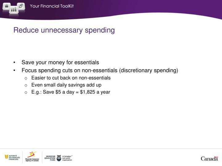 Reduce unnecessary spending