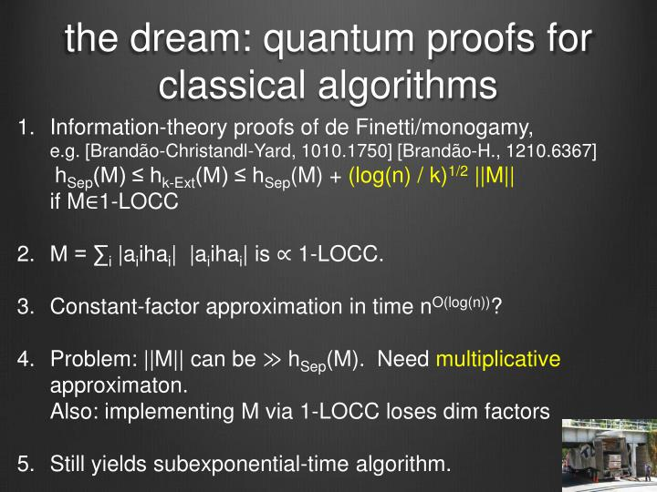 the dream: quantum proofs for classical algorithms
