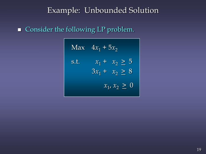 Example:  Unbounded Solution