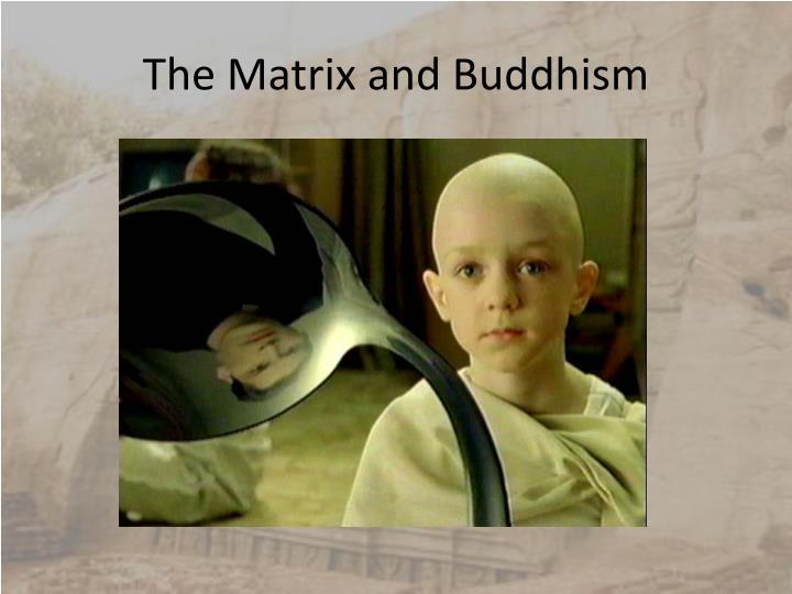The Matrix and Buddhism