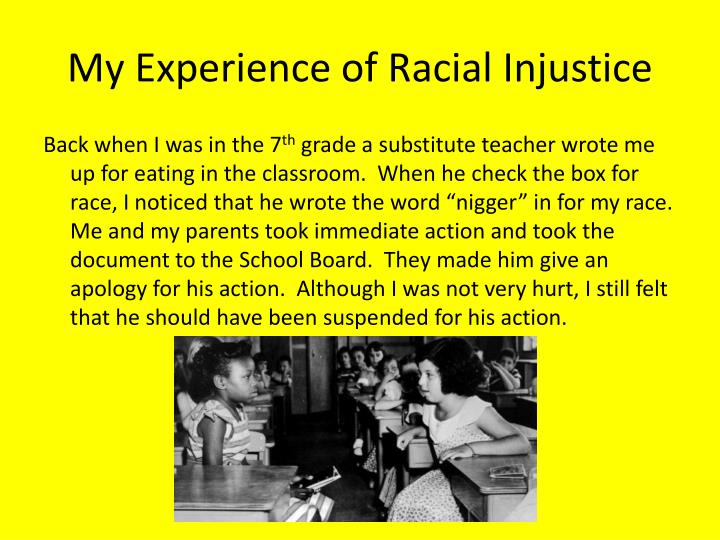 My experience of racial injustice