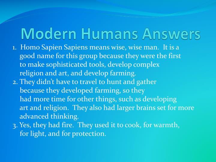 Modern Humans Answers