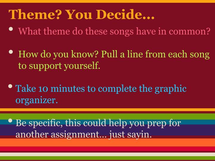 Theme? You Decide...