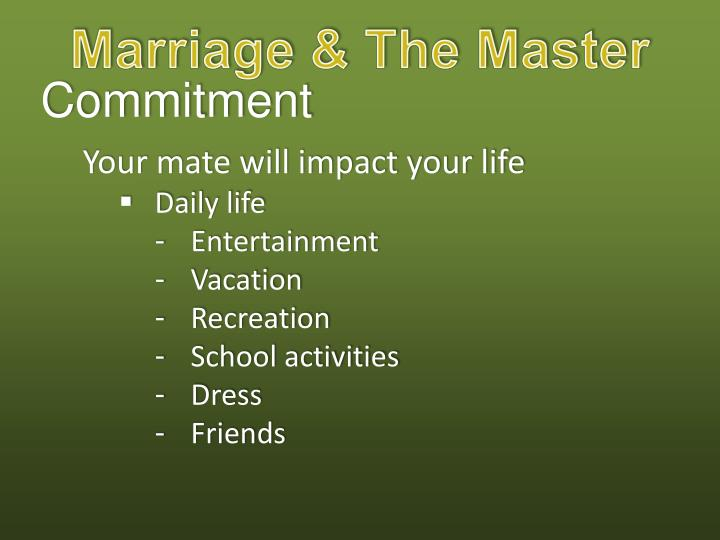 Marriage & The Master