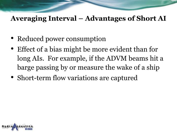 Averaging Interval – Advantages of Short AI