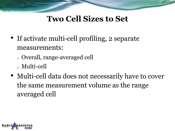 Two Cell Sizes to Set