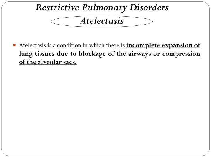 Restrictive Pulmonary Disorders