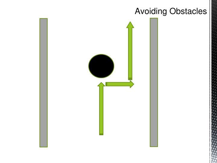 Avoiding Obstacles