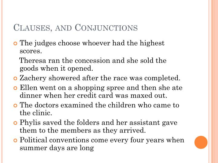 Clauses, and Conjunctions