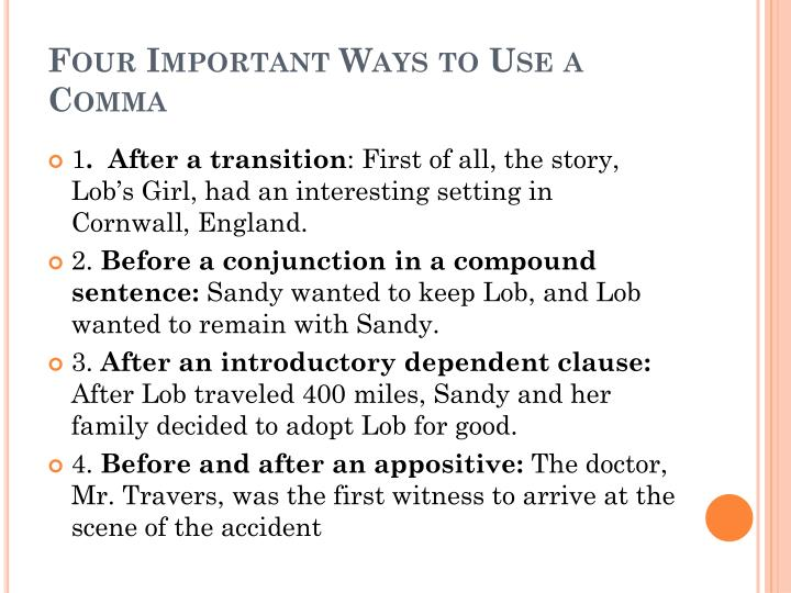 Four Important Ways to Use a Comma
