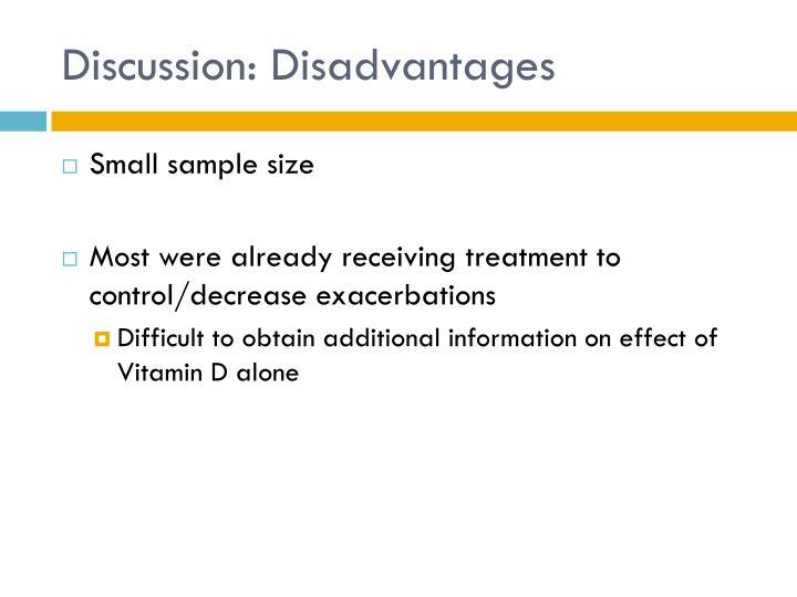 Discussion: Disadvantages