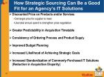 how strategic sourcing can be a good fit for an agency s it solutions