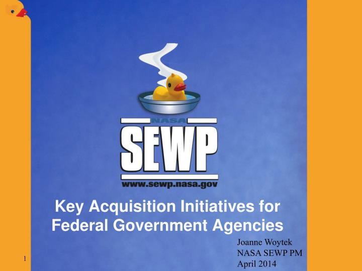 key acquisition initiatives for federal government agencies