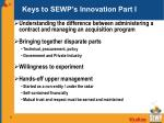 keys to sewp s innovation part i