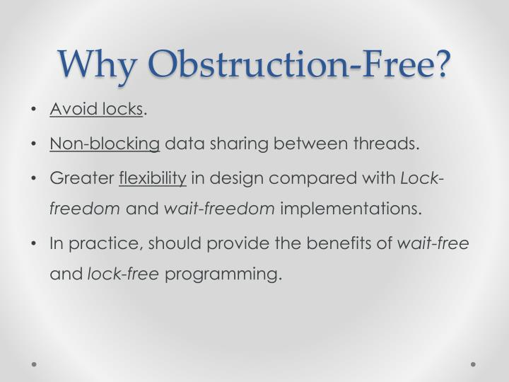 Why obstruction free