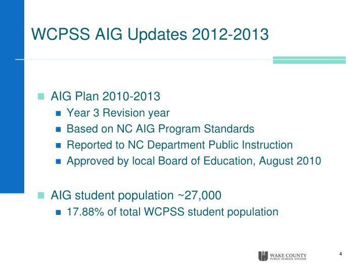 WCPSS AIG Updates 2012-2013