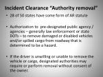 incident clearance authority removal