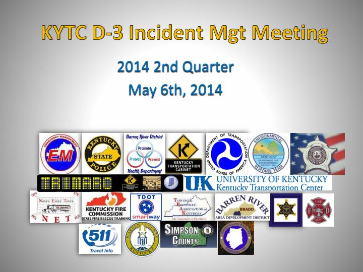 Kytc d 3 incident mgt meeting