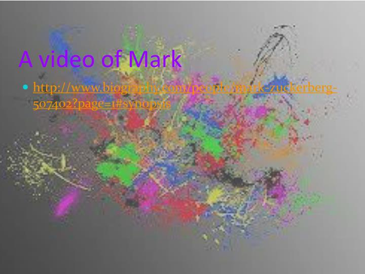 A video of Mark