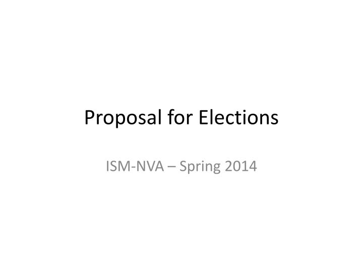 Proposal for Elections