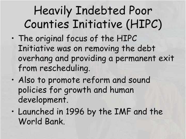 Heavily Indebted Poor Counties Initiative (HIPC)