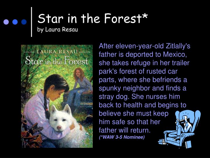 Star in the Forest*
