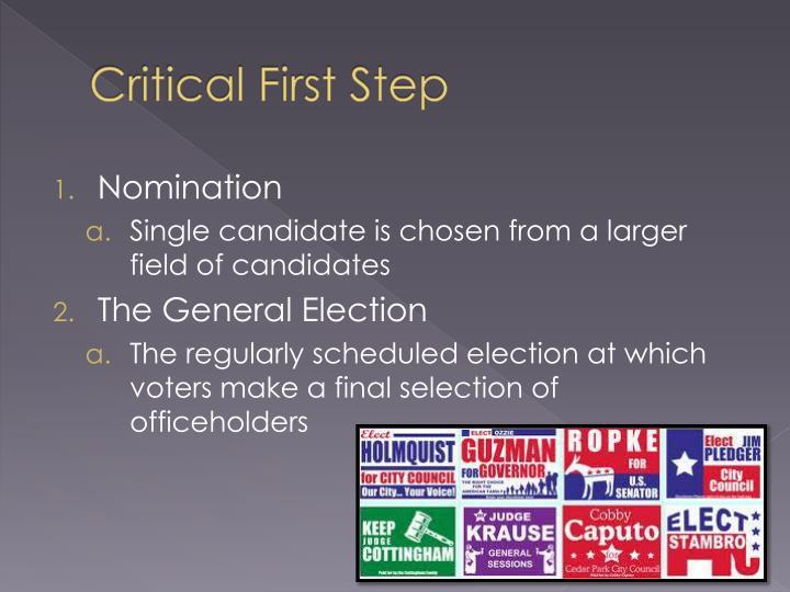 Critical First Step