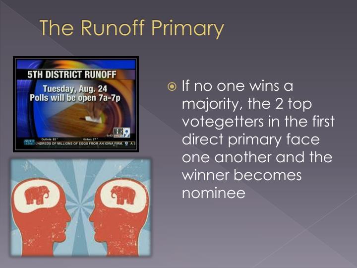 The Runoff Primary