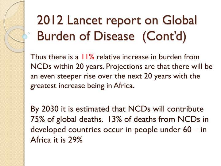 2012 Lancet report on Global Burden of Disease  (Cont'd)