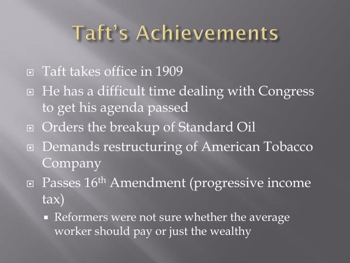 Taft's Achievements