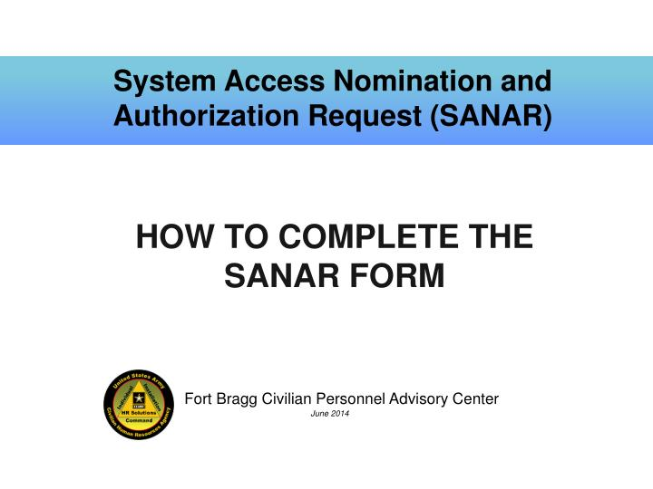 system access nomination and authorization request sanar