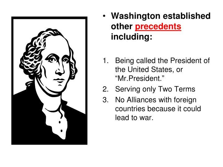 Washington established other