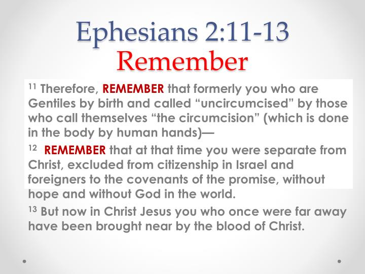 Ephesians 2 11 13 remember