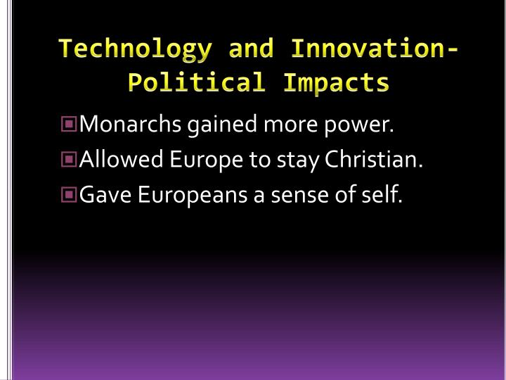 Technology and Innovation-Political Impacts