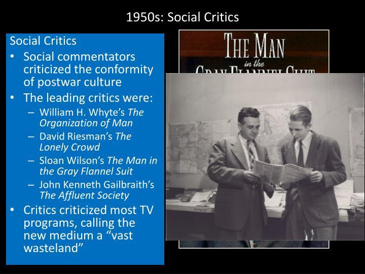 1950s: Social Critics