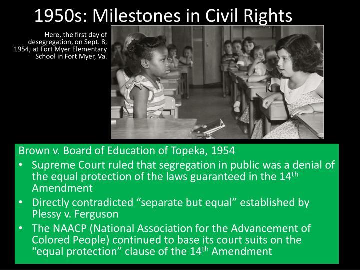 1950s: Milestones in Civil Rights