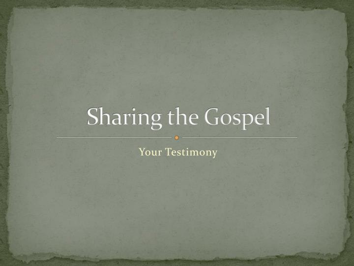 sharing the gospel