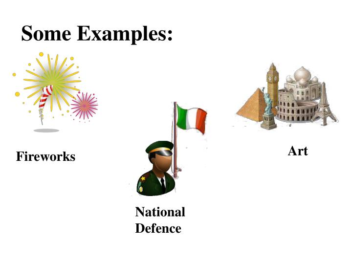 Some Examples: