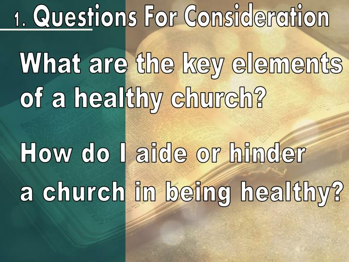 1. Questions For Consideration