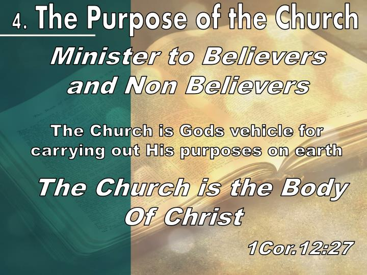4. The Purpose of the Church