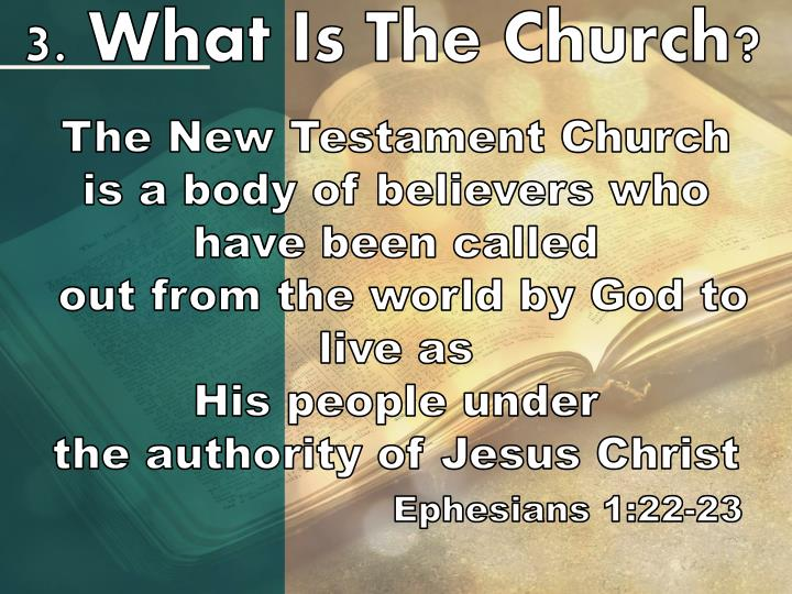 3. What Is The Church?