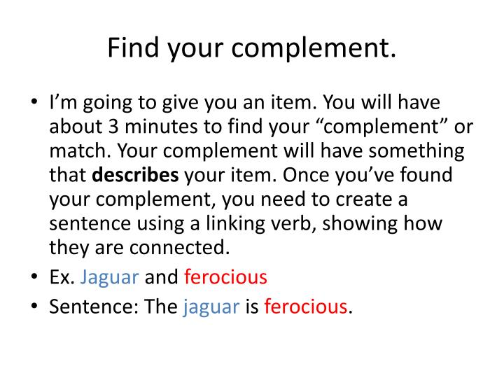 Find your complement.