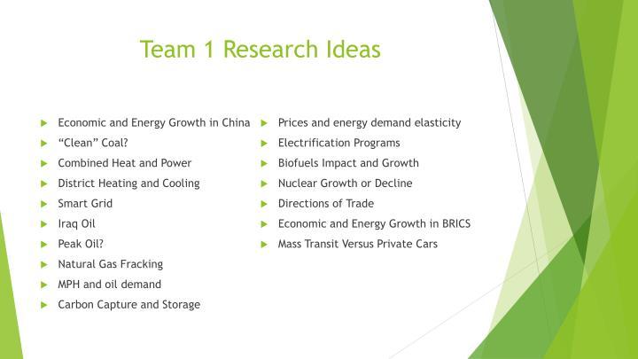 Team 1 Research Ideas