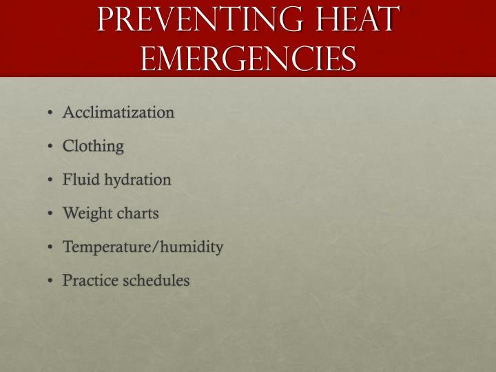 Preventing heat emergencies