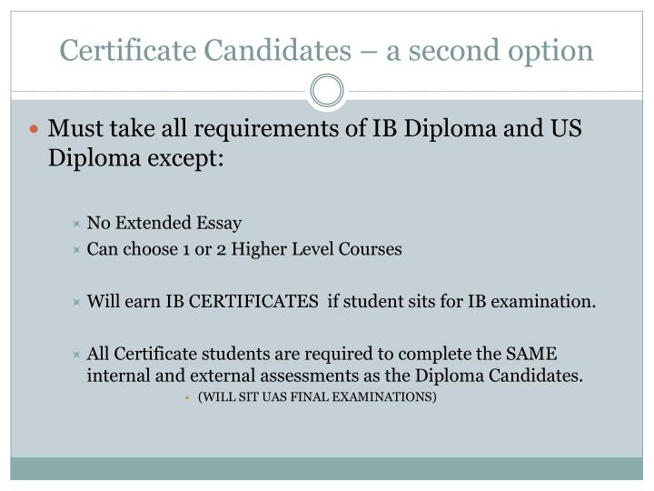 Certificate Candidates – a second option